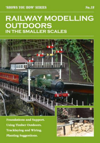 Railway Modelling Outdoor Small Scale Shows You How Booklet