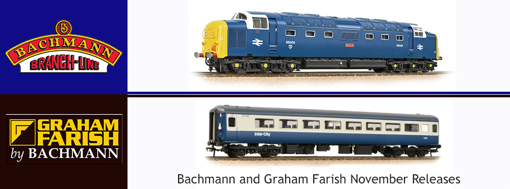 Bachmann and Graham Farish New Items Arriving November 2020